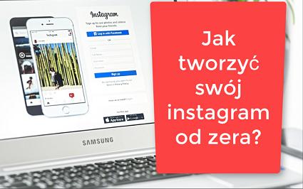 instagram jak stworzyć