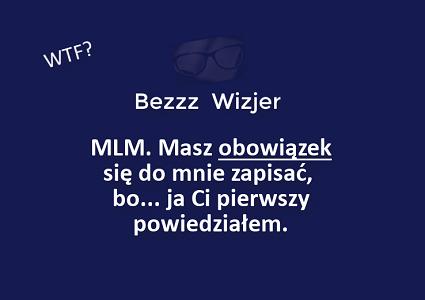 bezzzwizjer mlm
